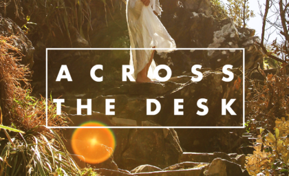 Across The Desk 2.0 – Erin Tetarenko