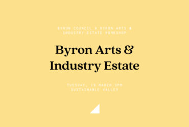 Byron Council x Arts & Industry Estate